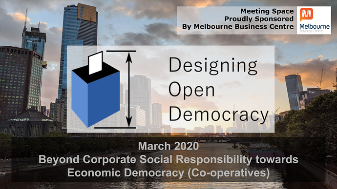 2020-03-27 Designing Open Democracy Cooperatives Economic Democracy (4)